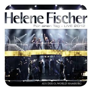 helenefischer-fuer1tag-live