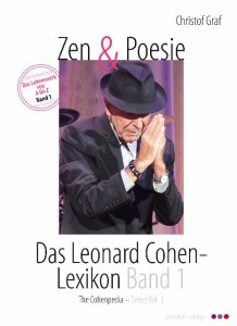 Zen-und-Poesie-Leonard Cohen Lexikon - cohenpedia-by-Christof-Graf-band1