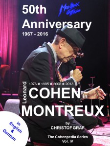 Leonard-Cohen-In-Montreux-a-book-by-Christof-Graf-cohenpedia-5oth-Anniversary-Montreux-Jazz-Festival-2016